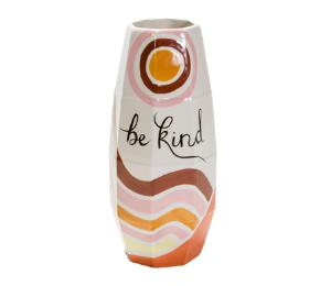 Davie Be Kind Vase